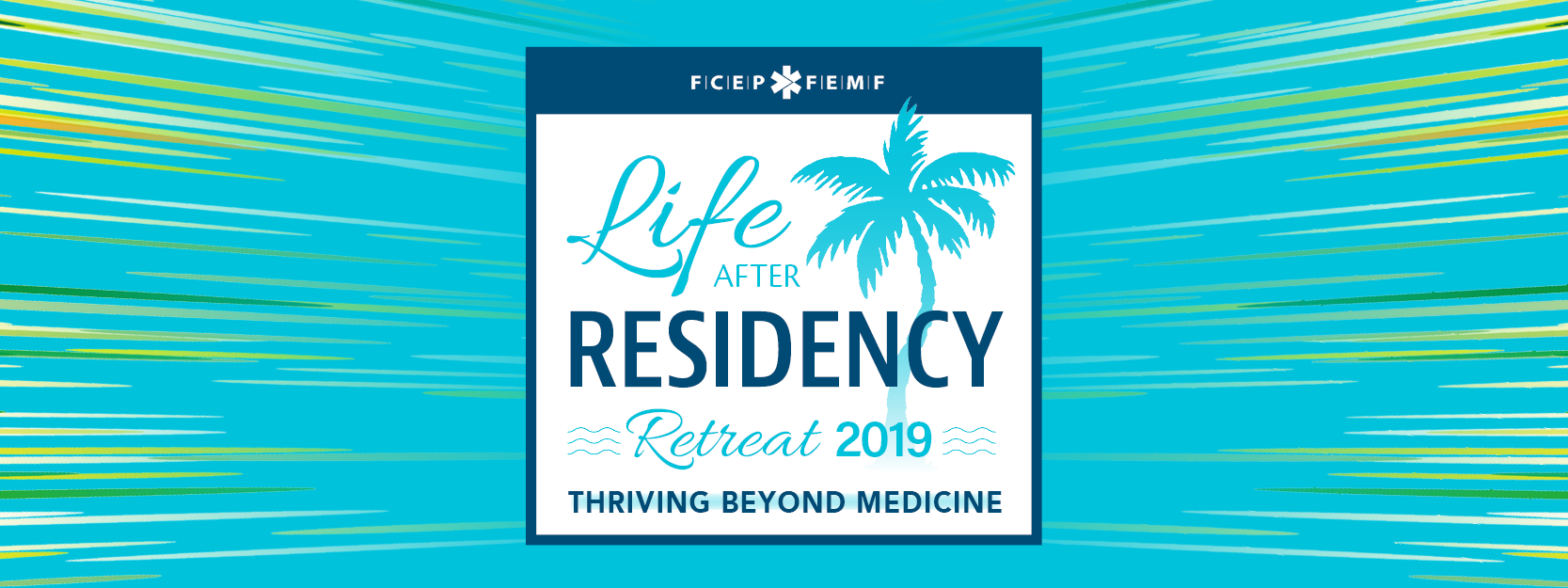 Life After Residency Retreat: Thriving Beyond Medicine